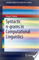 Syntactic N Grams In Computational Linguistics