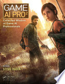 """Game AI Pro 2: Collected Wisdom of Game AI Professionals"" by Steven Rabin"