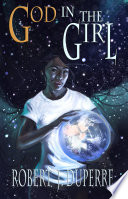 God in the Girl  The Infinity Trials Book 5