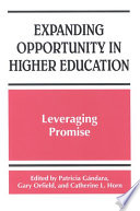 Expanding Opportunity in Higher Education