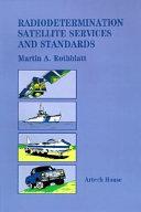 Radiodetermination Satellite Services and Standards