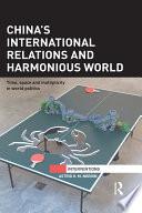 China S International Relations And Harmonious World Book