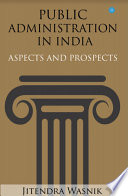 Public Administration In India Aspects And Prospect
