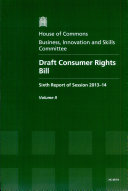 House of Commons   Business  Innovation and Skills Committee  Draft Consumer Rights Bill   HC 697 II
