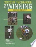Soccer Technique for Winning