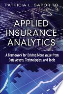 Applied Insurance Analytics