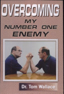 Overcoming My Number One Enemy