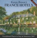 Karen Brown s France Hotels