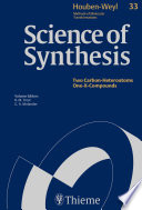 Science of Synthesis  Houben Weyl Methods of Molecular Transformations Vol  33 Book