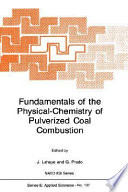 Fundamentals of the Physical-Chemistry of Pulverized Coal Combustion