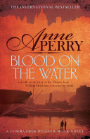 Blood on the Water (William Monk Mystery, Book 20) ebook