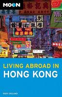 Moon Living Abroad in Hong Kong