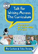 """Talk for Writing Across the Curriculum"" by Pie Corbett, Julia Strong"