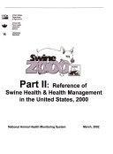 Swine 2000  Reference of swine health   management in the United States