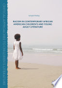 Racism In Contemporary African American Children S And Young Adult Literature