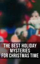 Pdf The Best Holiday Mysteries for Christmas Time Telecharger