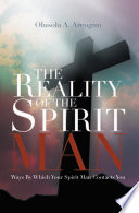 The Reality Of The Spirit Man