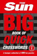 The Sun Big Book of Quick Crosswords 1