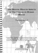 The Mental Health Aspects of Trafficking in Human Beings