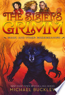 Magic and Other Misdemeanors  The Sisters Grimm  5