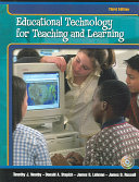 Educational Technology for Teaching and Learning Book
