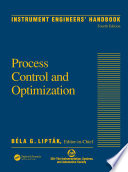 Instrument Engineers' Handbook, Fourth Edition, Volume Two  : Process Control and Optimization