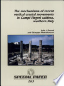 The Mechanisms of Recent Vertical Crustal Movements in Campi Flegrei Caldera  Southern Italy Book