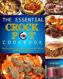 The Essential Crock Pot Cookbook