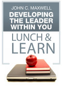 Developing The Leader Within You Lunch & Learn