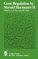Gene Regulation By Steroid Hormones Ii