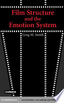Film Structure And The Emotion System Book PDF