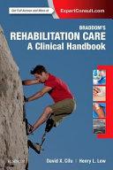 Braddom s Rehabilitation Care  a Clinical Handbook