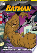 Batman And The Morphing Movie Star PDF
