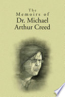The Memoirs of Dr. Michael Arthur Creed