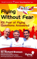 One Hundred and One Fear of Flying Questions Answered
