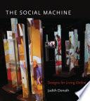 The Social Machine