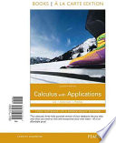 Calculus with Applications Books a la Carte Edition