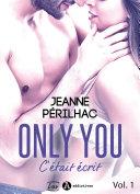 Only You : C'était écrit – 1 Pdf/ePub eBook