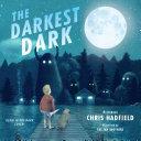 The Darkest Dark  Glow in the Dark Edition
