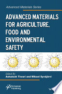 Advanced Materials For Agriculture Food And Environmental Safety Book PDF