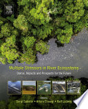 Multiple Stressors in River Ecosystems Book