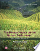 The Human Impact on the Natural Environment