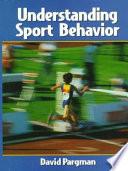 Understanding Sport Behavior