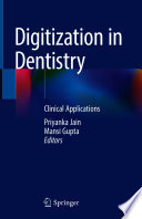 Digitization in Dentistry