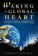 Waking the Global Heart Book PDF