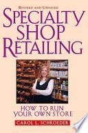 Specialty Shop Retailing