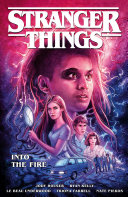 Stranger Things: Into the Fire (Graphic Novel) Book