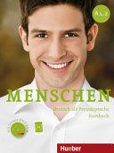 Menschen : Deutsch als Fremdsprache. A1.2 : Kursbuch [mit Lerner-DVD-ROM]