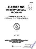 Electric and Hybrid Vehicles Program  Annual Report to Congress  Eighteenth  Fiscal Year 1994