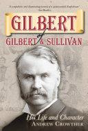 Gilbert of Gilbert   Sullivan
